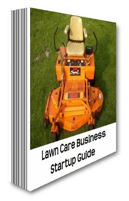 Product picture Lawn Care Business Startup Guide New For 2010 Download